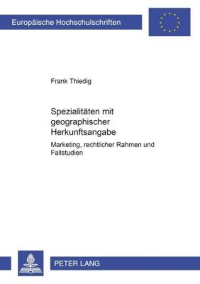Spezialitäten mit geographischer Herkunftsangabe, Frank Thiedig