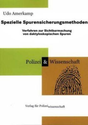 Spezielle Spurensicherungsmethoden, Udo Amerkamp