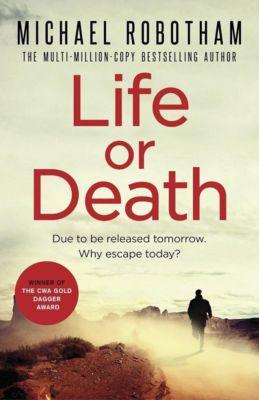 Sphere: Life or Death, Michael Robotham