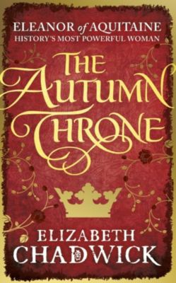 Sphere: The Autumn Throne, Elizabeth Chadwick