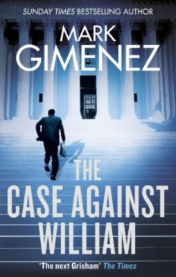 Sphere: The Case Against William, Mark Gimenez