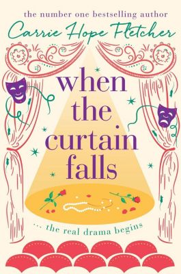 Sphere: When The Curtain Falls, Carrie Hope Fletcher