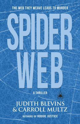 Spiderweb, Judy Blevins, Carroll Multz