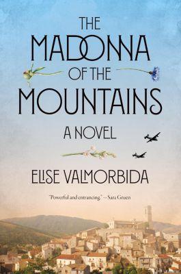 Spiegel & Grau: The Madonna of the Mountains, Elise Valmorbida