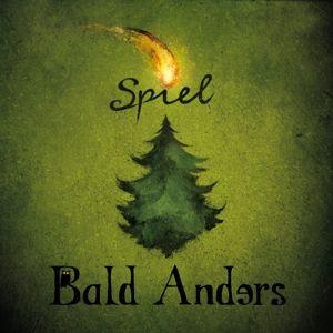 Spiel, Bald Anders