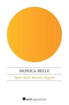 Spiel nach meinen Regeln - Monica Belle |