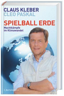 Spielball Erde, Claus Kleber, Cleo Paskal