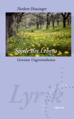 Spiele des Lebens - Norbert Heusinger pdf epub
