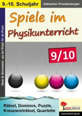 Spiele im Physikunterricht / Klasse 9-10, Sebastian Freudenberger