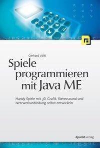 Spiele programmieren mit Java ME, Gerhard Völkl