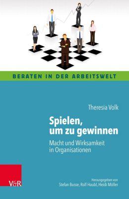 Spielen, um zu gewinnen - Theresia Volk |