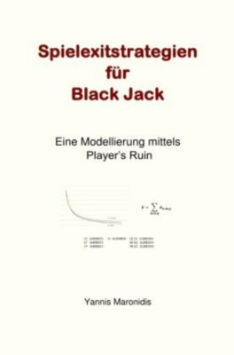 Spielexitstrategien für Black Jack - Yannis Maronidis pdf epub