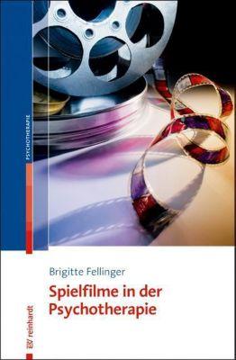 Spielfilme in der Psychotherapie - Brigitte Fellinger pdf epub