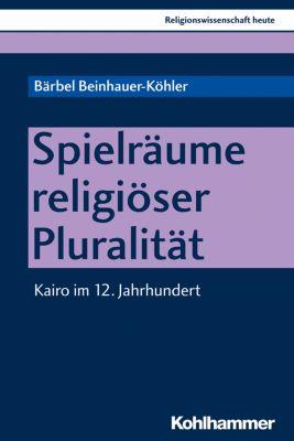 Spielräume religiöser Pluralität, Bärbel Beinhauer-Köhler