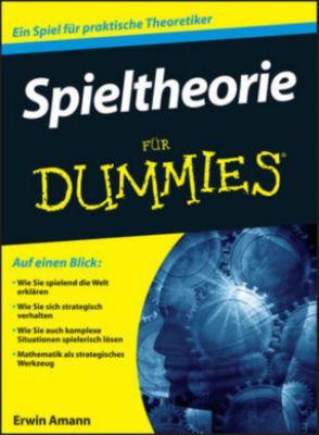 Spieltheorie für Dummies, Erwin Amann, Christoph Helbach
