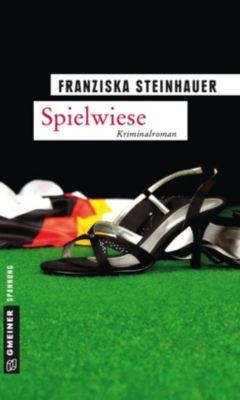 Spielwiese, Franziska Steinhauer