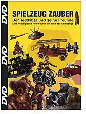 Spielzeugzauber - Der Teddybär und seine Freunde, Spielzeug Zauber-Der Teddyba