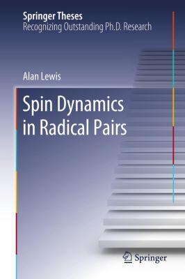 Spin Dynamics in Radical Pairs, Alan Lewis