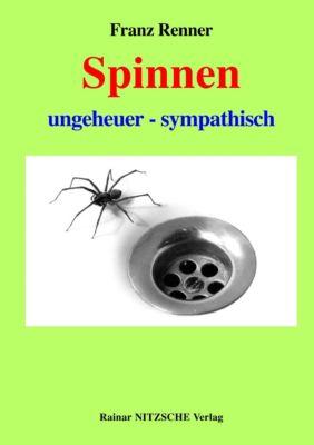 Spinnen, Franz Renner