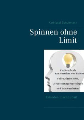 Spinnen ohne Limit, Karl-Josef Schuhmann