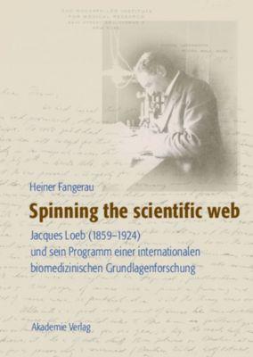Spinning the scientific web, Heiner Fangerau