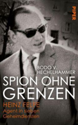 Spion ohne Grenzen - Bodo V. Hechelhammer |
