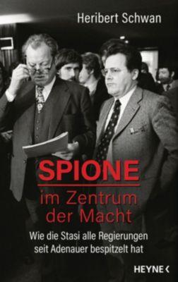 Spione im Zentrum der Macht - Heribert Schwan pdf epub