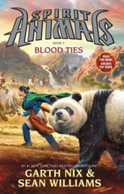 Spirit Animals - Blood Ties, Garth Nix, Williams Sean