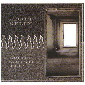 Spirit Bound Flesh, Scott Kelly