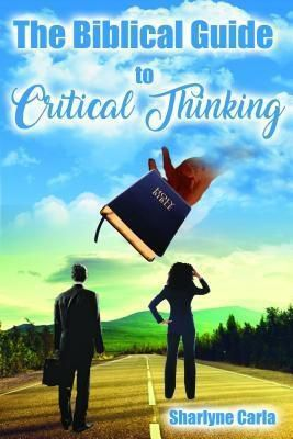 SPIRIT OF EXCELLENCE WRITING & EDITING: The Biblical Guide to Critical Thinking, Sharlyne Carla