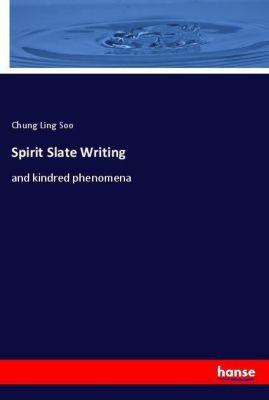 Spirit Slate Writing, Chung Ling Soo
