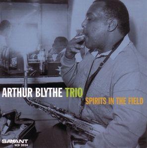 Spirits In The Field, Arthur Blythe