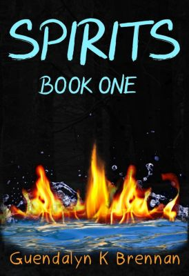 Spirits: Spirits: Book One, Guendalyn Brennan