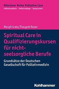 Spiritual Care in Qualifizierungskursen für nicht-seelsorgliche Berufe -  pdf epub