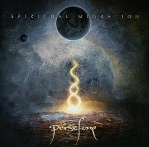 Spiritual Migration, Persefone