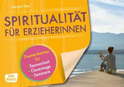Spiritualität für Erzieherinnen - Margot Eder pdf epub