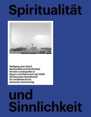 Spiritualität und Sinnlichkeit, Wolfgang J. Stock