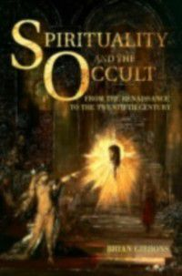 Spirituality and the Occult, Brian Gibbons
