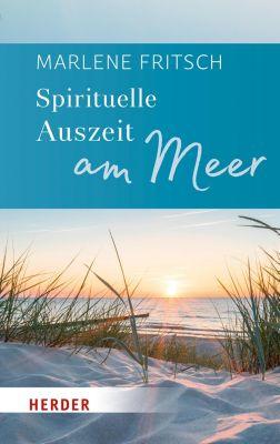 Spirituelle Auszeit am Meer, Marlene Fritsch