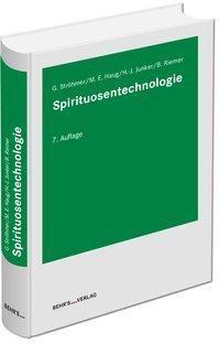 Spirituosentechnologie - Gundolf Ströhmer |