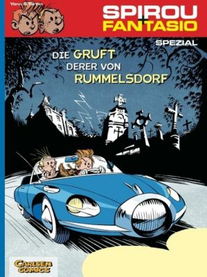 Spirou + Fantasio - Die Gruft derer von Rummelsdorf, Yann, Fabrice Tarrin