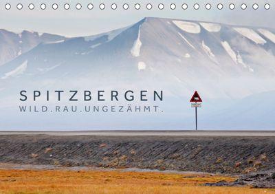 Spitzbergen - Wild.Rau.Ungezähmt. (Tischkalender 2019 DIN A5 quer), Lain Jackson