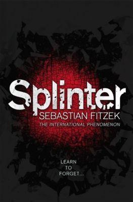 Splinter, Sebastian Fitzek