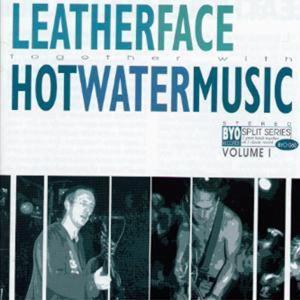 Split Series Vol. I, Leatherface|Hot Water Music