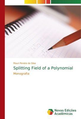 Splitting Field of a Polynomial, Mauri Pereira da Silva