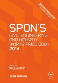Spon's Civil Engineering and Highway Works Price Book 2014