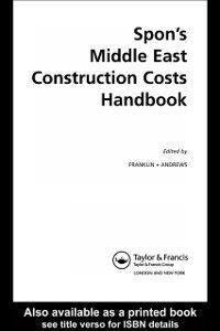 Spon's International Price Books: Spon's Middle East Construction Costs Handbook, Second Edition, Franklin