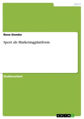 Sport als Marketingplattform, Rene Domke