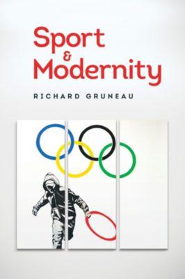 Sport and Modernity, Richard Gruneau