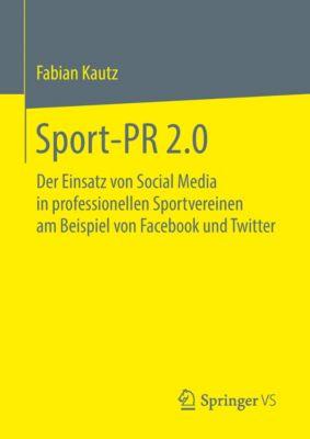 Sport-PR 2.0, Fabian Kautz